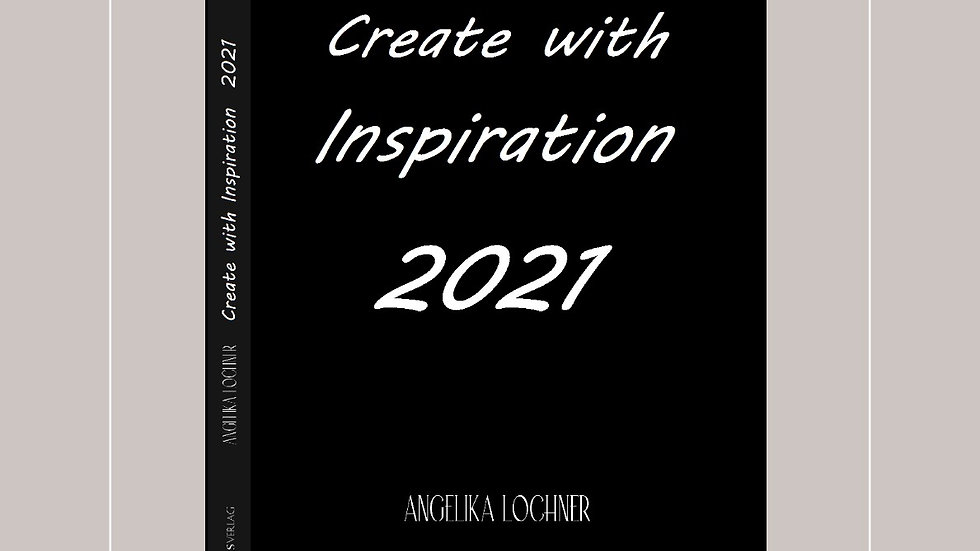 Create with Inspiration 2021 Kalender - Angelika Lochner