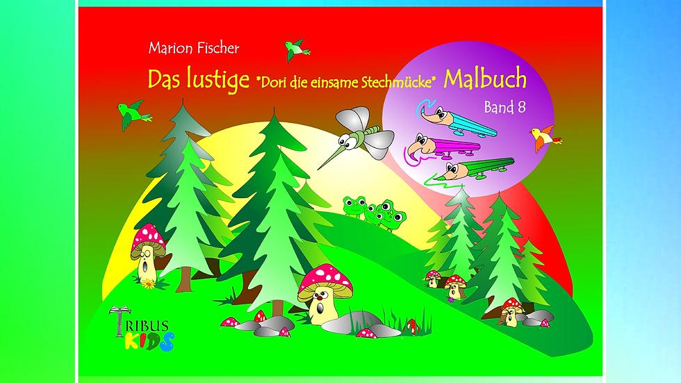 Band 8 - Das lustige Bunti und das Schlänglein Malbuch - Marion Fischer