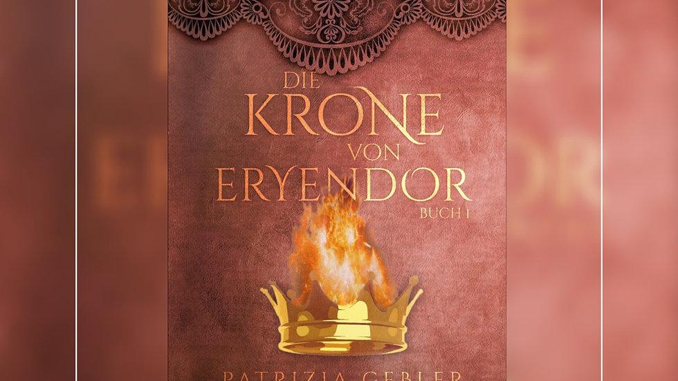 Die Krone von Eryendor - Patrizia Gebler