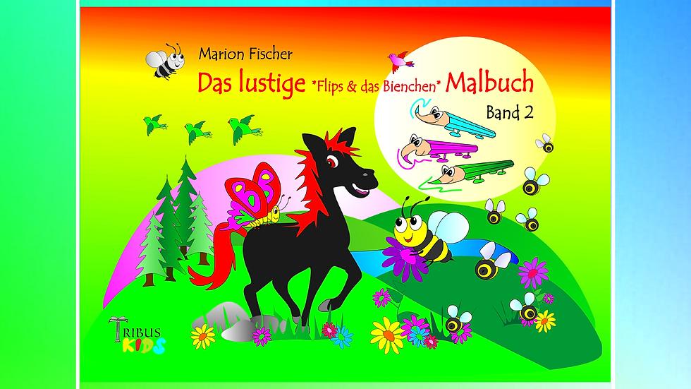 Band 2 - Das lustige Bunti und das Schlänglein Malbuch - Marion Fischer