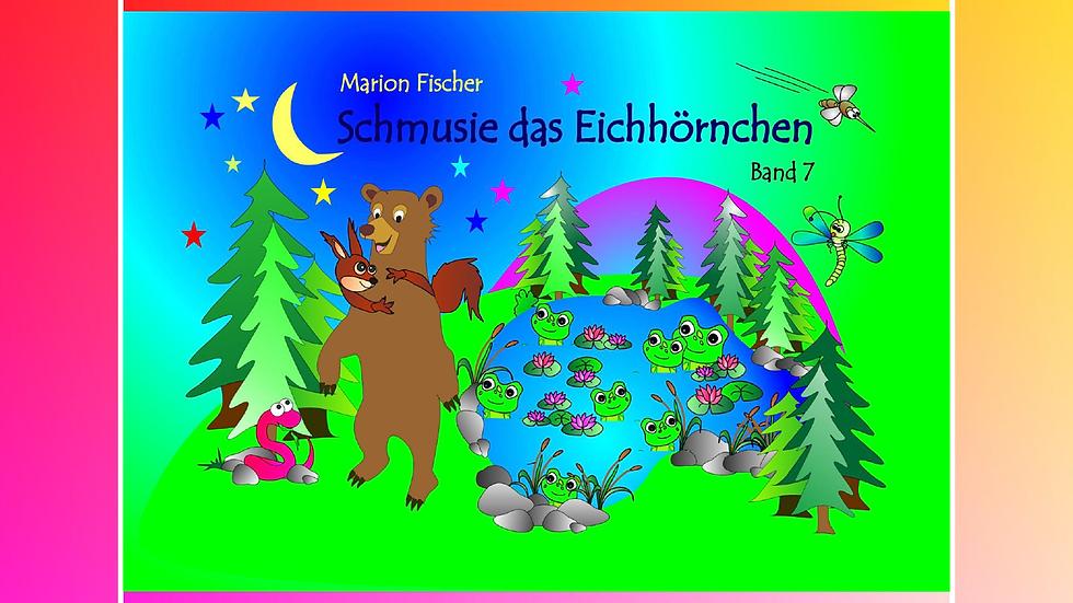 Band 7 - Bunti und das Schlänglein - Marion Fischer