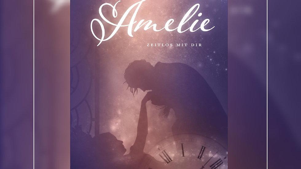 Amelie - Zeitlos mit Dir - Nini Schlicht