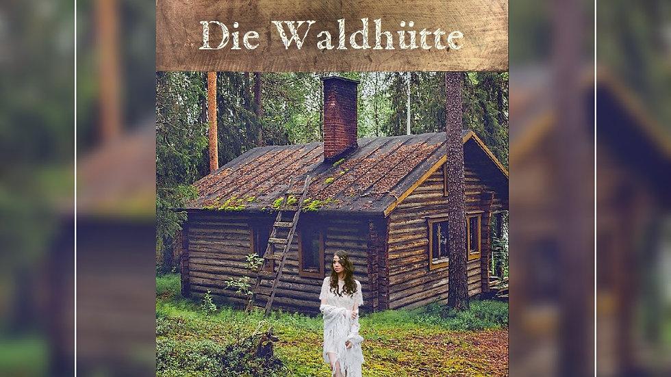 Die Waldhütte - Olga Kelm