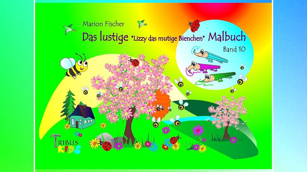 Band 10 - Das lustige Bunti und das Schlänglein Malbuch - Marion Fischer