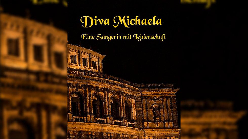 Diva Michaela - Eine Sängerin mit Leidenschaft