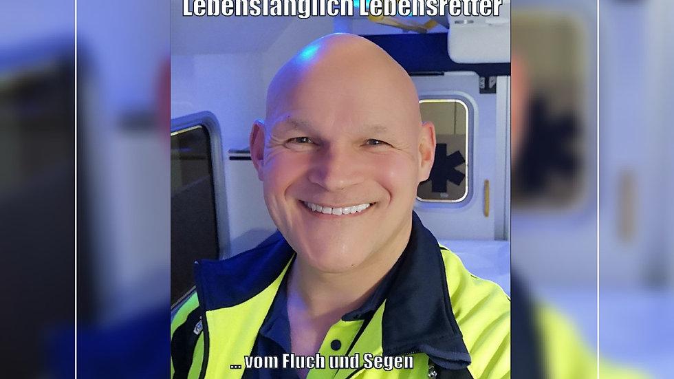 Lebenslänglich Lebensretter - Horst Heckendorn