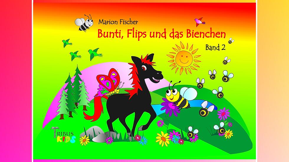 Band 2 - Bunti und das Schlänglein - Marion Fischer
