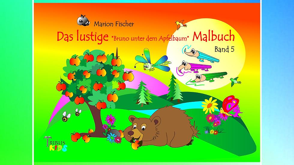 Band 5 - Das lustige Bunti und das Schlänglein Malbuch - Marion Fischer