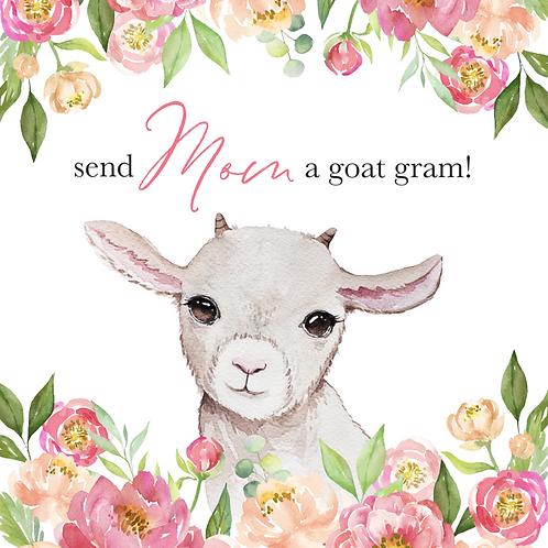 Mother's Day Goat Gram