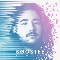 Single - Let Me Love Boostee