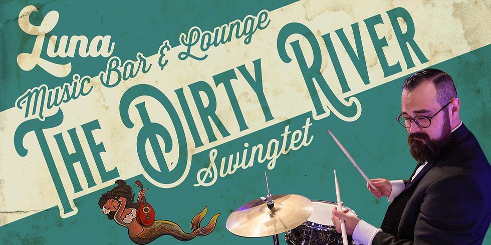 The Dirty River Swingtet at LUNA