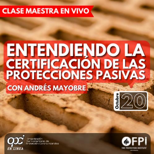 Entendiendo la certificación de las protecciones pasivas