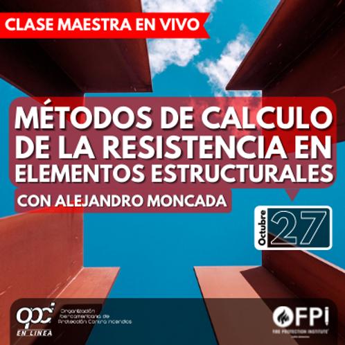 Métodos de Cálculo de la resistencia en Elementos Estructurales