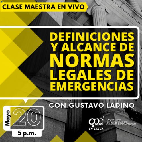 Definiciones y Alcances de Normas Legales de Emergencias
