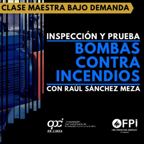Inspección y Prueba en Bombas Contra Incendios