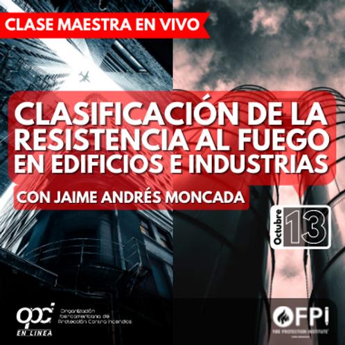 Clasificación de la Resistencia al Fuego en Edificios e Industrias