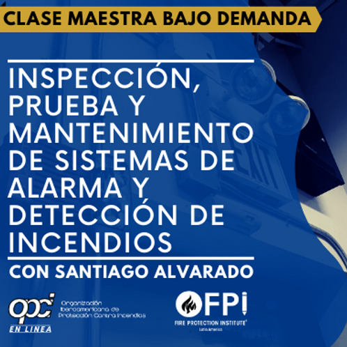 Inspección Prueba y Mantenimiento en sistemas de alarma y detección de incendios