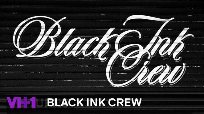 VH1 - Black Ink Crew