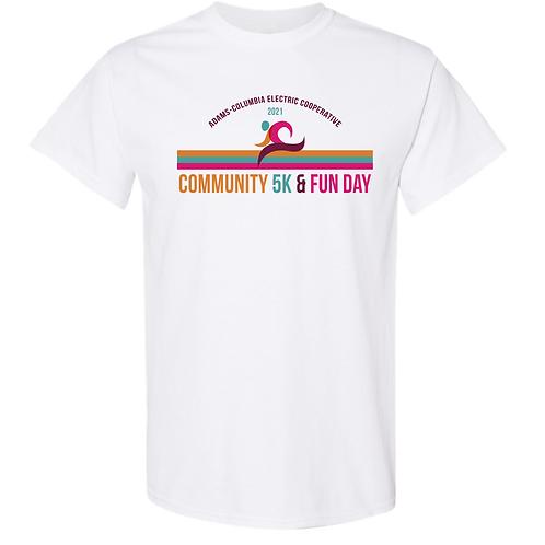 COMMUNITY 5K & FUN DAY EVENT TEE SHIRT