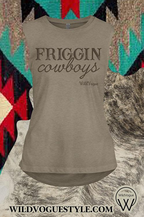 Friggin Cowboys Muscle Tank
