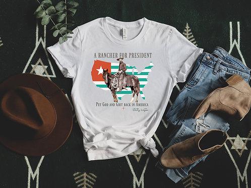 Rancher For President Short-Sleeve Unisex T-Shirt