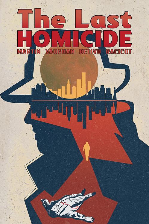 The Last Homicide - Part 1