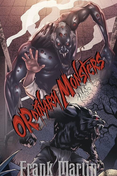 Ordinary Monsters