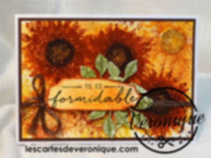 "Carte 3D Stampin'Up© tournesols ""Tu es formidable"" /3D Card Stampin'Up© Sunflowers ""You're amazing"""