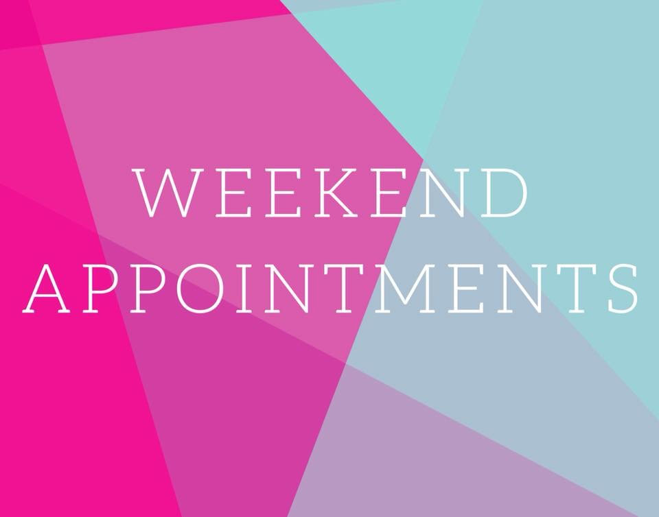 Weekend Appointment