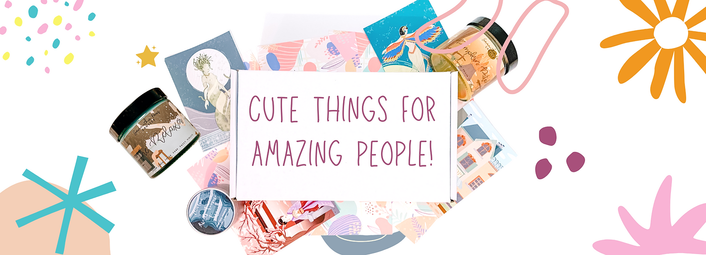 Cute things for amazing people!.png