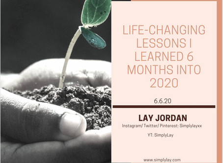 Life-Changing Lessons I learned 6 months into 2020