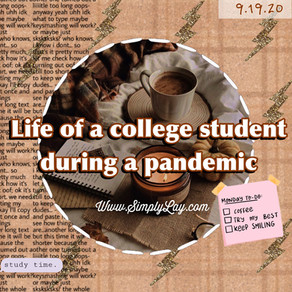 Life of a college student during a pandemic