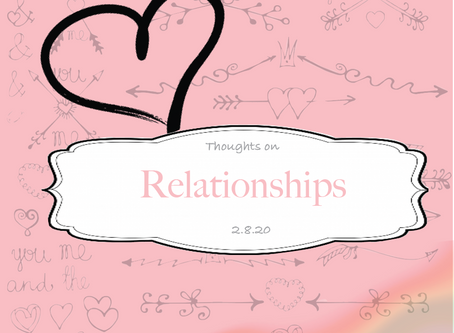 Thoughts on: Relationships