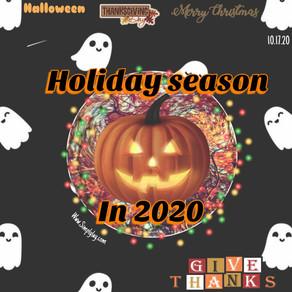 Holiday season in 2020