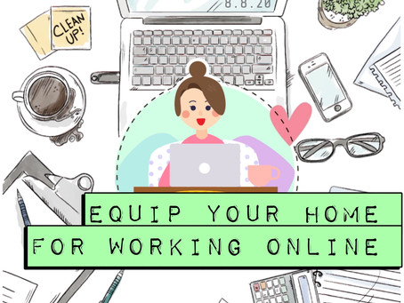 How to: Equip your home for working online