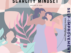 Step away from a Scarcity Mindset