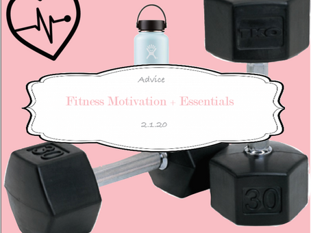 Fitness Motivation and Essentials