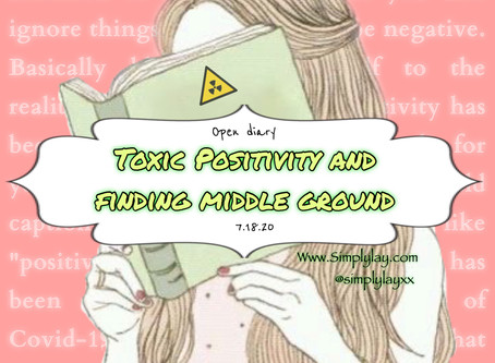 OD: Toxic positivity and Finding middle ground