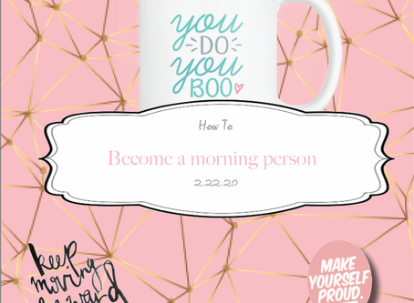 How to: Become a morning person