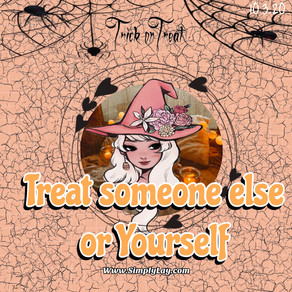 Treat someone else or yourself