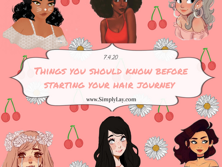 Things you should know before starting your hair journey