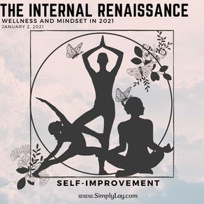 The Internal Renaissance: Wellness and Mindset in 2021