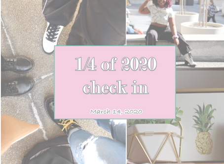1/4 of 2020 Check-in