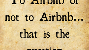 To Airbnb or not to Airbnb...that is the question