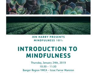 Mindfulness 101: Intro to Mindfulness