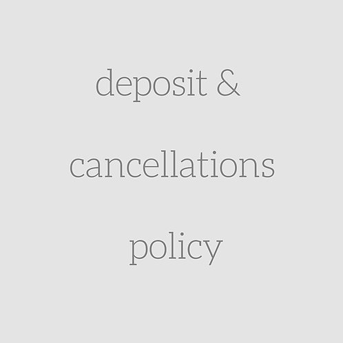 Deposit & Cancellations policy