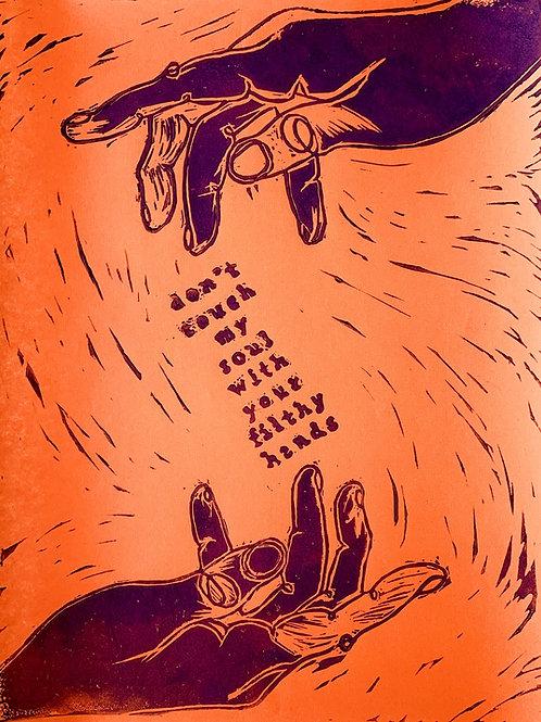 "Orange ""Don't Touch My Soul"" -- 9x12 inch"