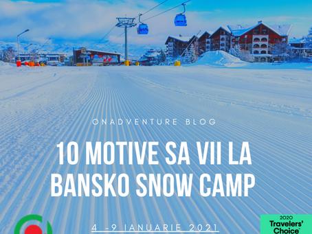 10 motive sa vii la Bansko Snowboard Camp #1
