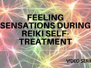 Feeling Sensations During Reiki Self-treatment