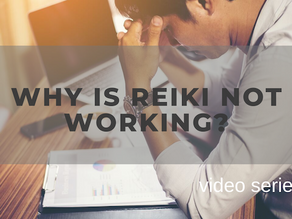 Video Collection: Why is Reiki not Working?